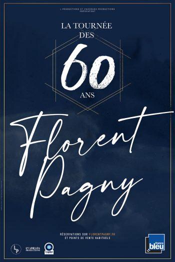 Affiche Florent Pagny concert la tournée de 60 ans Antarès Le Mans