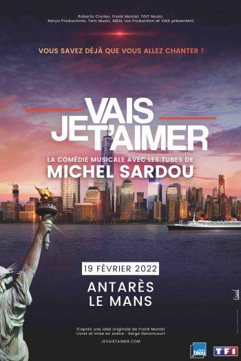 Affiche je vais t'aimer michel sardou concert spectacle Antarès Le Mans