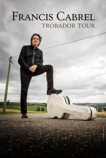 Francis Cabrel concert tournée trobador tour